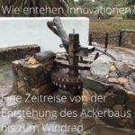 Wie entstehen Innovationen? Teil 1: im Detail anhand der Geschichte von Mehl und Gebäck